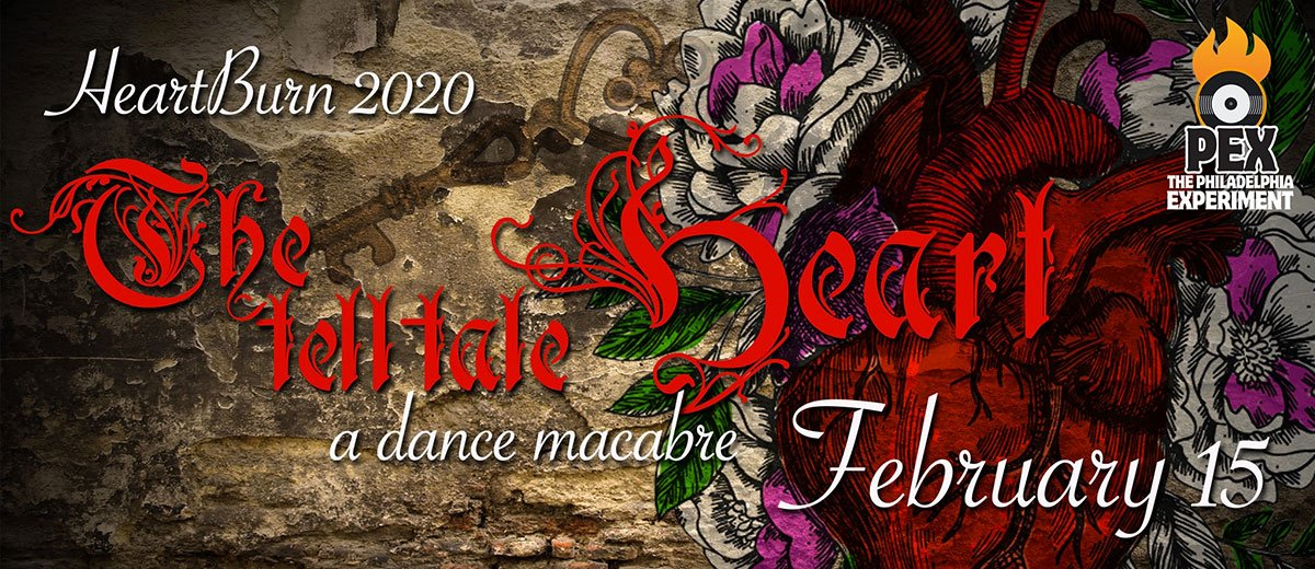 PEX Heartburn 2020: The Tell Tale Heart; A Dance Macabre